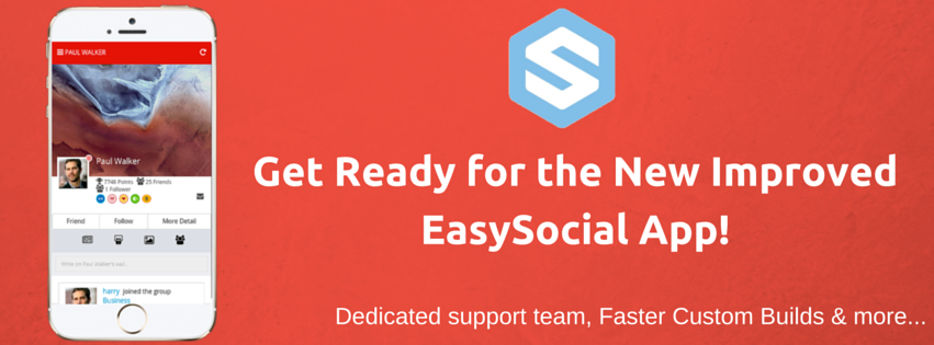 EasySocial App getting a Makeover!