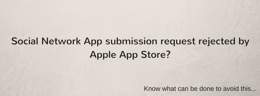 Apple App Store submission request rejected?