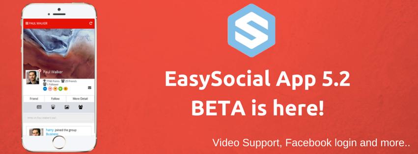 EasySocial App 5.2 Beta!