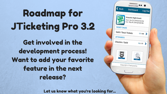 Roadmap for JTicketing Pro App 3.2!
