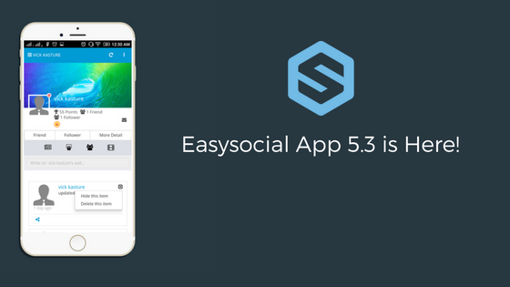 Easysocial App 5.3 is here!