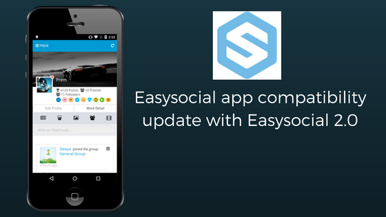 EasySocial 2.0 Compatibility news