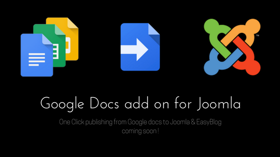 Google Docs to Joomla Addon - Hackathon Updates !
