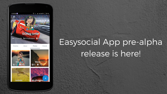 Easysocial App alpha release is here!