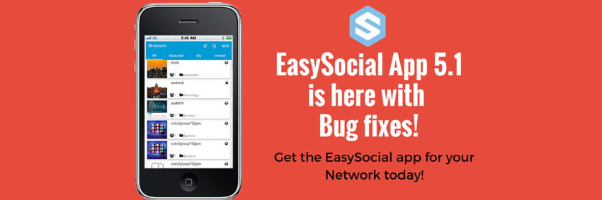 EasySocial App 5.1 is here!