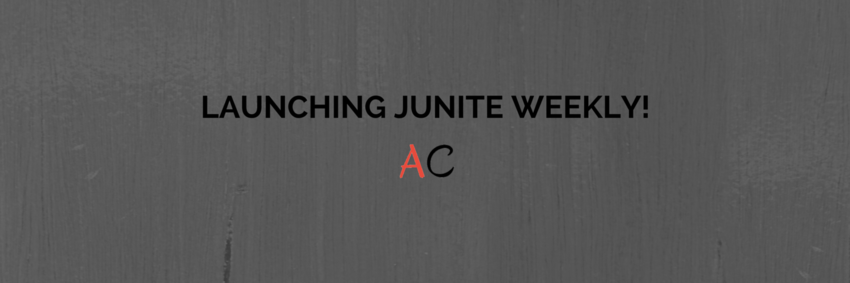 Launching jUnite Weekly!